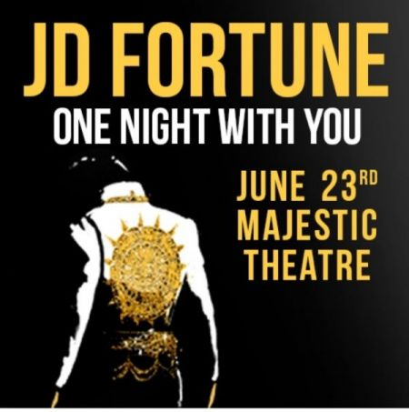 JD FORTUNE at The Majestic Theatre Fri Jun 23 2017 at 8:00 pm